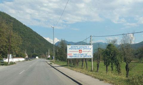Nee, wir sind nicht in Serbien gelandet. Republic of Srbska ist so eine Art MecPom