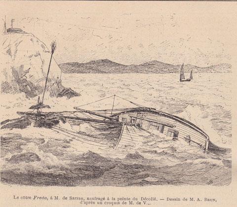 Le Freda naufragé à la pointe du Décollé dessin de A Brun dans le journal le yacht