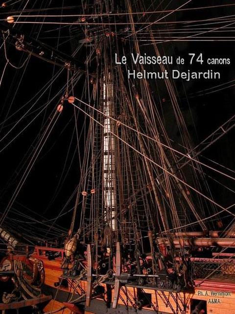 Gaillard d'avant et mât de misaine, d'un vaisseau de 74 canons , modèle d'Helmut Dejardin