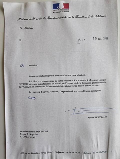 Courrier du 25 Juillet 2008 de Monsieur Xavier BERTRAND Ministre du Travail... NON ASSISTANCE A PERSONNE EN DANGER www.jenesuispasunchien.fr www.jesuisvictime.fr www.jesuispatrick.fr