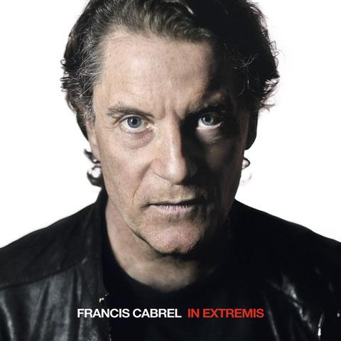 Francis CABREL Son Nouvelle Album IN EXTREMIS   voir site www.maisonnonconforme.fr