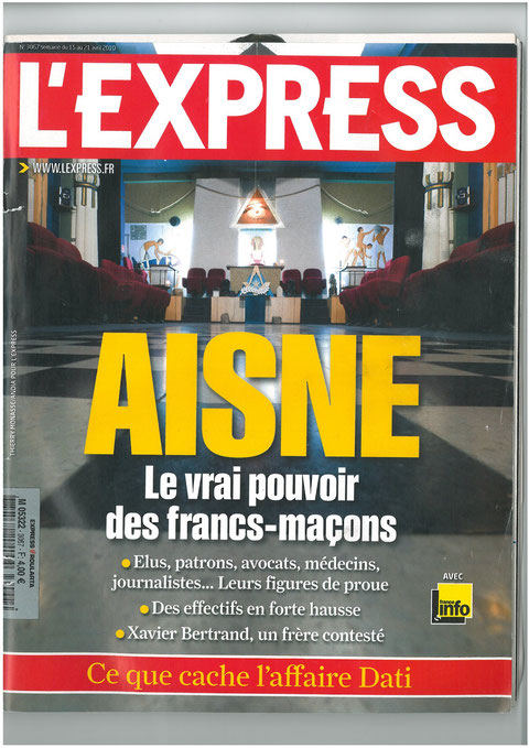 L'EXPRESS N°3067 semaine du 15 au 21 avril 2010 AISNE Le Vrai Pouvoir des Francs-Maçons site www.maisonnonconforme.fr