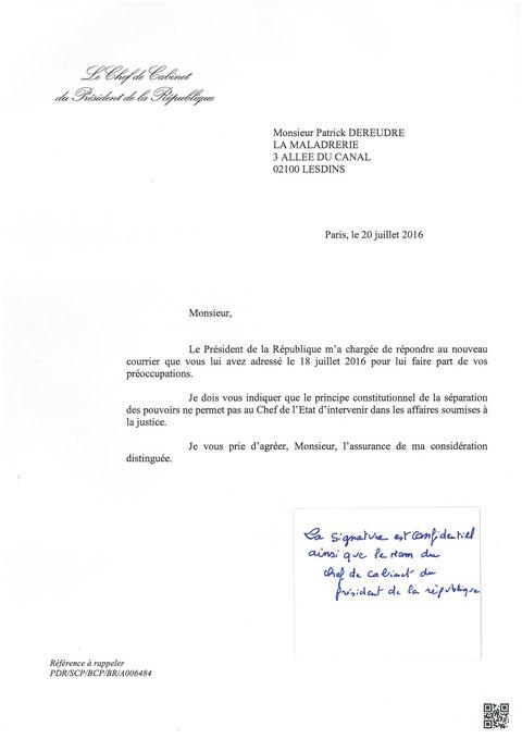 Réponse du chef de Cabinet du Président de la République du 20 Juillet 2016 voir site www.maisonnonconforme.fr