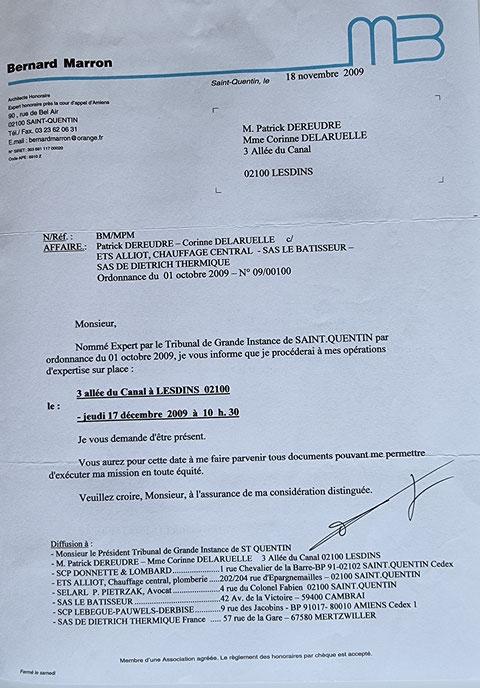 Le 18 Novembre 2009 Monsieur Bernard MARRON m'adresse un courrier de convocation pour une Première expertise Judiciaire au 17 Décembre 2009.  INACCEPTABLE  BORDERLINE    EXPERTISES JUDICIAIRES ENTRE COPAINS... www.jesuispatrick.fr www.jesuisvictime.fr