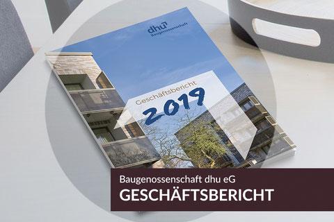 Neue Projekte: Geschäftsbericht 2019, Baugenossenschaft dhu