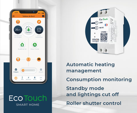 Eco-Touch is a smart thermostat created to optimize your energy efficiency.