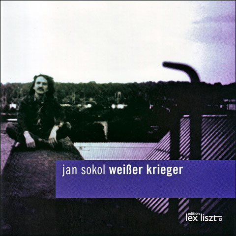 CD > Remembering Jan Sokol 1961–2005 (edition lex liszt 12 [2008])
