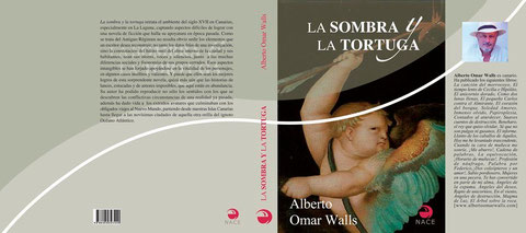 La sombra y la tortuga, novela de Alberto Omar Walls