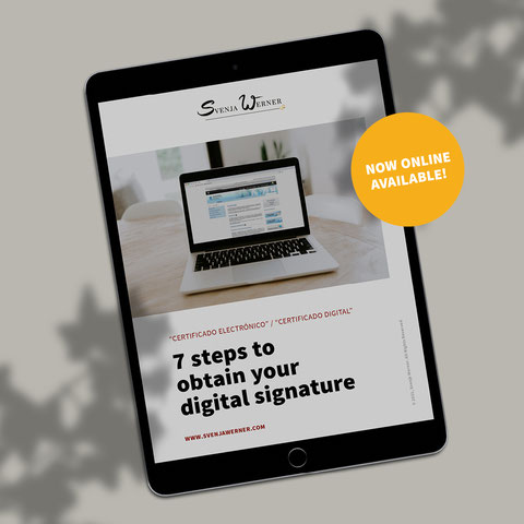 """PDF-Instructions: """"7 steps to obtain your digital signature"""" - This is a guide that shows you how to apply for your online-ID to easily identify yourself online before public authorities in Spain."""