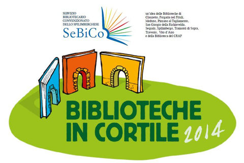 Biblioteche in cortile 2014 - Gaio di Spilimbergo, 3 luglio 2014
