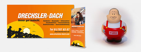 Banner und Rollup für Drechsler Dach, Give Away