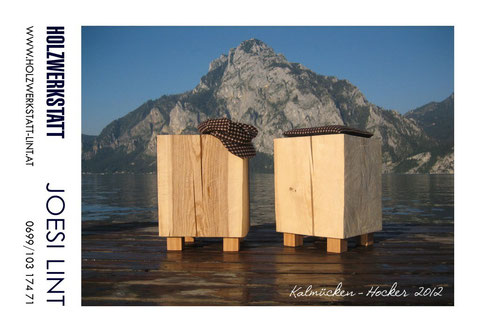 Joesi Lint - 2012 - Kalmücken-Hocker - Cafe Forstner, Stadl-Paura