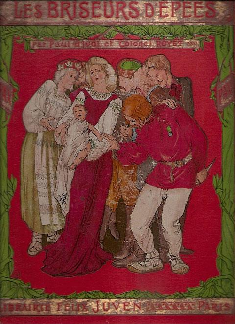 """Très """"fort"""" cartonnage ( vraiment impossible de le qualifier de livre de poche ) 33 x 26, D'Ivoi et Royet. Le deuxième volume est en attente."""