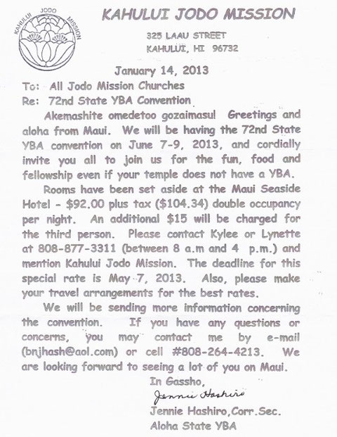 72nd Jodo Shu State YBA Convention will be held on Mauai on June 7 - 9, 2013.