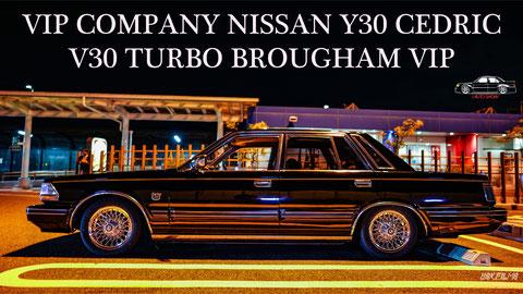 VIP COMPANY NISSAN Y30 CEDRIC V30 TURBO BROUGHAM VIP