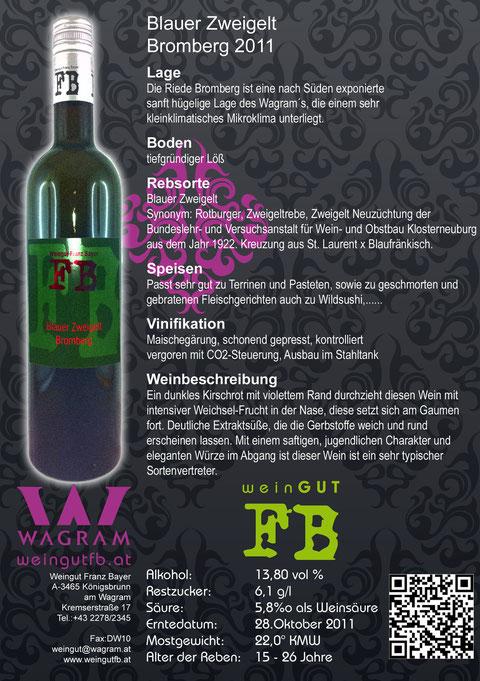 Blauer Zweigelt Bromberg Weingut Franz Bayer Königsbrunn am Wagram