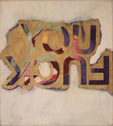 "Eva Hradil ""You fuck (Fuck you)"" 2016 Eitempera/LW 50 x 45 cm"