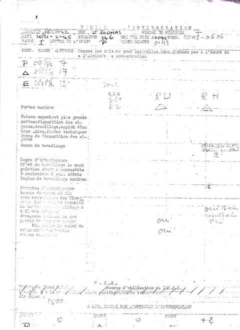 Ceci est le dernier document que nous connaissons rempli par la main du lieutenant Joumas. Son Debrefing de sa mission du 20-21/02/1945 sur Reisholz fait à 1h43 le 21/02/1945...