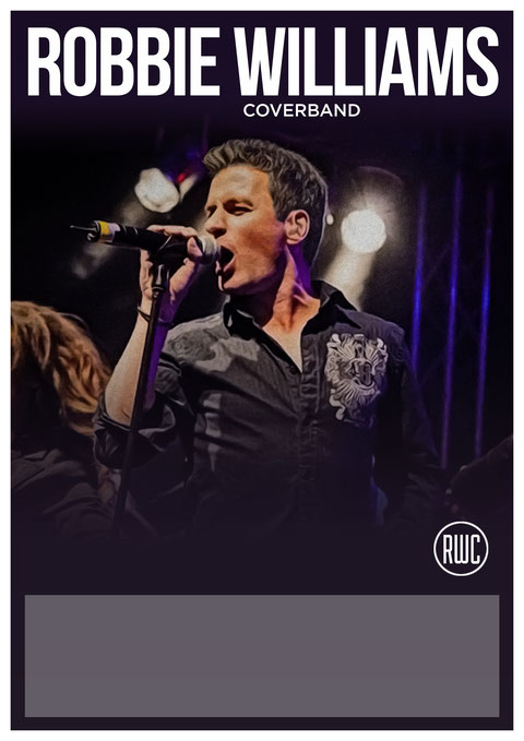 Robbie Williams Coverband - RWC - The Live Show