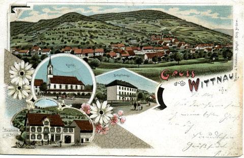 Gruss aus Wittnau (Lithographie aus dem Verlag Rathé & Fehlmann, Basel, von 1902)