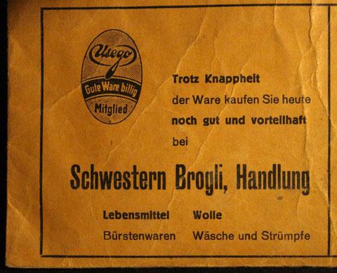 Dieses Inserat liessen die Schwerstern Brogli auf das Couvert drucken, in welches die Gemeindekanzlei die Rationierungsmarken steckte.