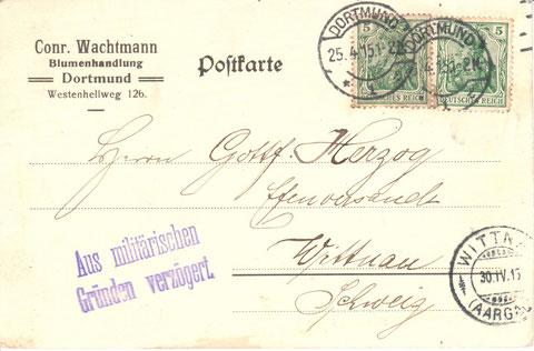 Auch während des Erste Weltkriegs konnten Efeuranken nach Deutschland geliefet werden. (Bestellung 25. April 1915, Conrad Wachtmann, Dortmund)