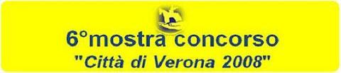 6° Mostra città di Verona 2008