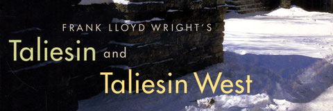 Taliesin and Taliesin West