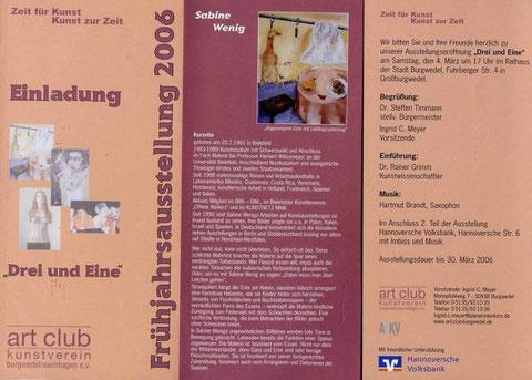 Drei und Eine, Frühlingsausstellung 2006, Isernhagen