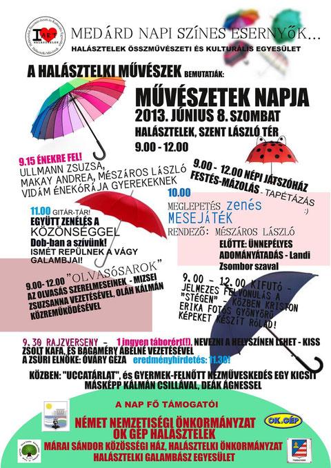Halásztelki Művészek bemutatják: Művészetek Napja Halásztelken - 2013. június 8. 9.00-12.00 Szent László tér