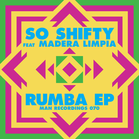 So Shifty - Rumba - Got the picture? We got the music