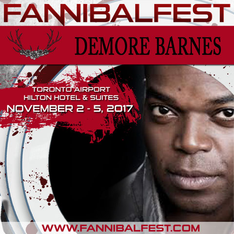 11/2-11/5/17 - Toronto, Canada - Fannibal Fest - With Demore Barnes.