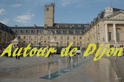 En attendant plus de récits sur la Bourgogne, voir la page AUTOUR DE DIJON (cliquez ci dessus)