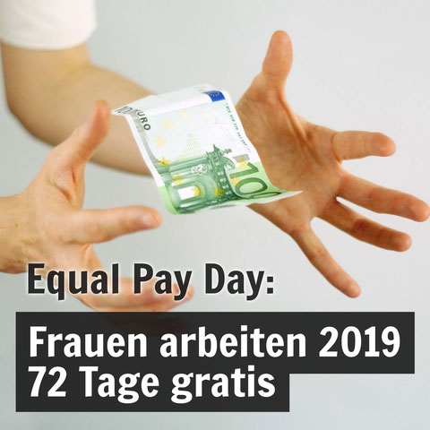 Equal Pay Day: Frauen arbeiten 2019 72 Tage gratis