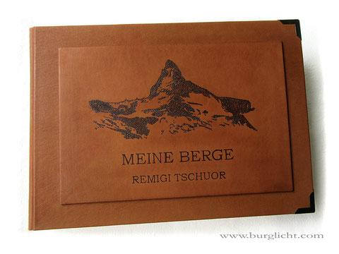 Fotoalbum Hardcovereinband Leder cognacfarben hell, Brandmalerei von Hand, Berg Matterhorn, Schriftzug Meine Berge und Name.