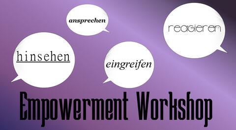 Empowerment-Workshop: Hinsehen, ansprechen, eingreifen, reagieren