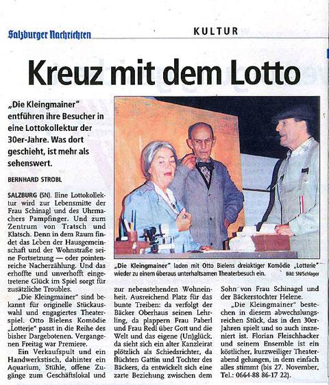 """Mit """"Lotterie"""" bringt es die Theatergruppe zu einem köstlichen, kurzweiligen Theaterabend (Salzburger Nachrichten, 8.11.1999)"""