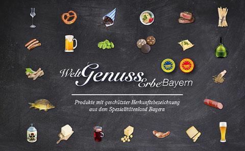 Regionale Lebensmittel aus Bayern: Weltgenusserbe Bayern.