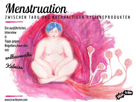 Menstruation. Interview mit erdbeerwoche und Kulmine © Iris Forstenlechner