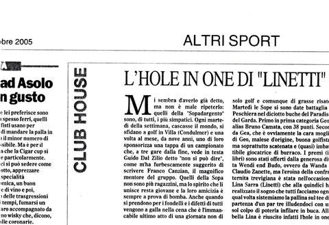 """2005 Peschiera - Linetti only one - Complimeti, non aver paura di ripeterti. Fa piacere e siam orgogliosi che la Stampa Estera, riconosca il ns. stile """"Veneto-Anglosassone"""" - siamo osservati, attenzione."""