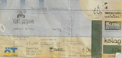 Kurt Ostbahn Burgarena Finkenstein 2. August 2003