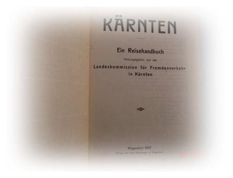 Kärnten - Ein Reisehandbuch 1927