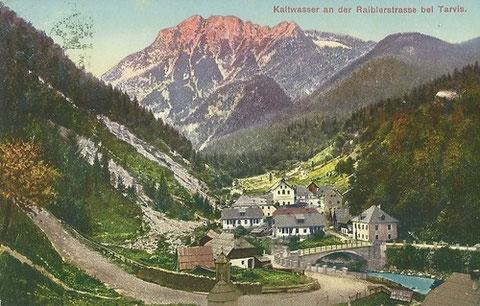 Kaltwasser an der Raiblerstrasse bei Tarvis im Jahre 1915