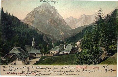 Flitschl bei Tarvis mit Königsberg und Wischberggruppe im Jahre 1901