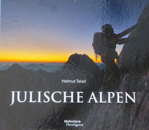 Julische Alpen, Mangart, Triglav, Montasch, Luschari, Teissl, Kugy