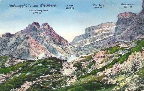 Die Findenegghütte am Wischberg 1914