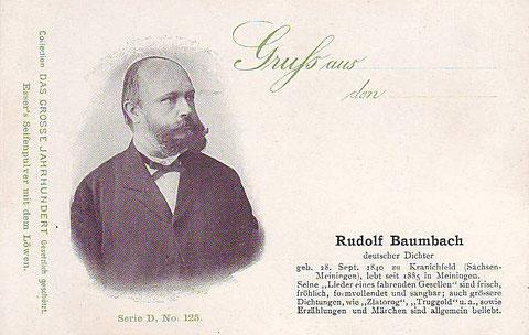 """Rudolf Baumbach, Dichter des sagenhaften Bergepos """"Zlatorog"""" und des deutschen Volksliedes """"Hoch auf dem gelben Wagen"""" und ein sehr guter Freund der Familie Kugy"""