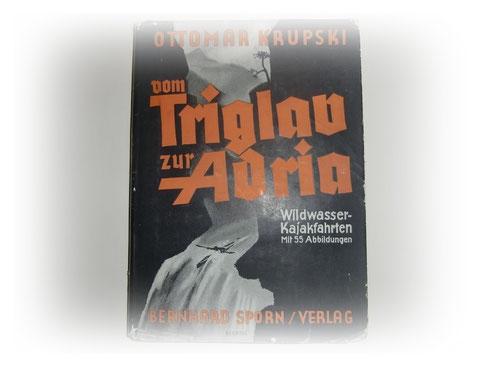 Ottomar Krupski - Vom Triglav zur Adria - 1943