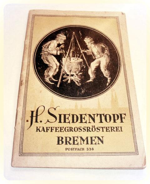 H. Siedentopf Kaffeegroßrösterei