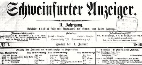 Fahrplan Schweinfurt 1.1.1869 (oben) und 1.7.1870 (unten) - bitte durch Anklicken vergrößern!